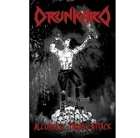 Drunkard - Alcoholic Thrash Attack MC