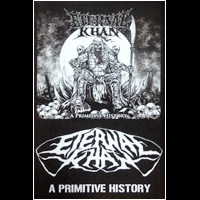 Eternal Khan - A Primitive History MC